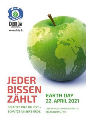 """Plakat der deutschen Earth Day Kampagne 2021, Aufschrift """"Jeder Bissen zählt! Schütze was du isst – schütze unsere Erde"""""""
